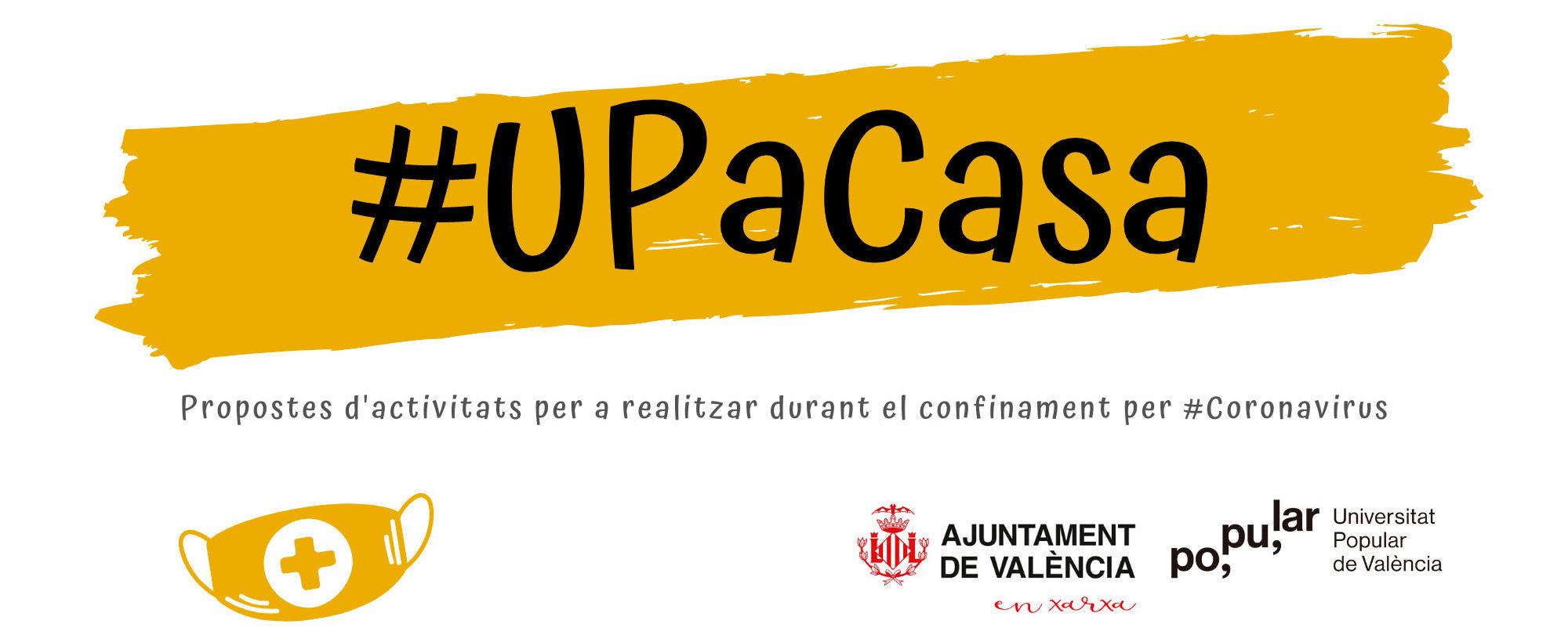 #UPaCasa